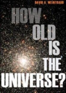 Обложка книги  - How Old Is the Universe?