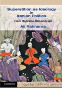Обложка книги  - Superstition as Ideology in Iranian Politics