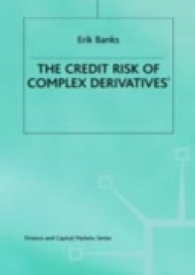 Обложка книги  - Credit Risk of Complex Derivatives