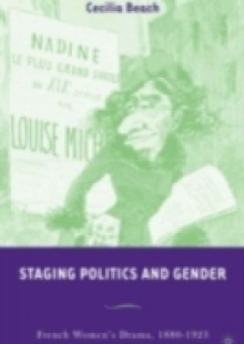 Обложка книги  - Staging Politics and Gender
