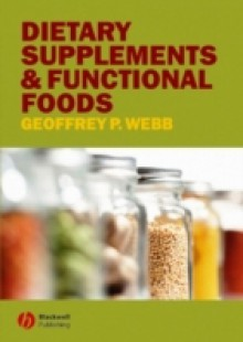Обложка книги  - Dietary Supplements and Functional Foods