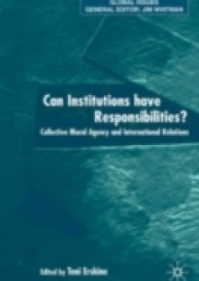 Обложка книги  - Can Institutions Have Responsibilities?