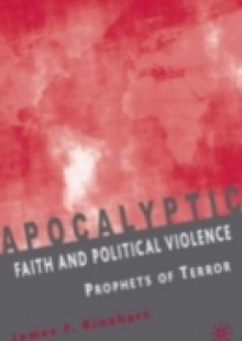 Обложка книги  - Apocalyptic Faith and Political Violence