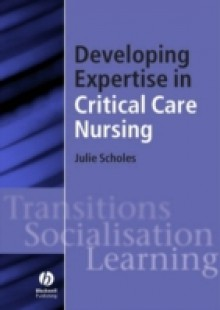 Обложка книги  - Developing Expertise in Critical Care Nursing