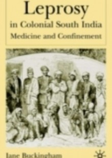 Обложка книги  - Leprosy in Colonial South India