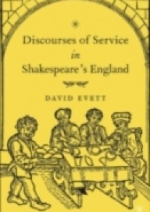 Обложка книги  - Discourses of Service in Shakespeare's England