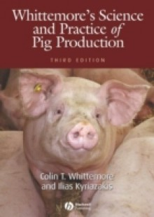 Обложка книги  - Whittemore's Science and Practice of Pig Production
