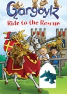 Обложка книги  - Gargoylz Ride to the Rescue