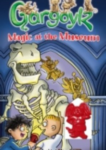 Обложка книги  - Gargoylz: Magic at the Museum
