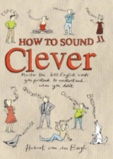 Обложка книги  - How to Sound Clever