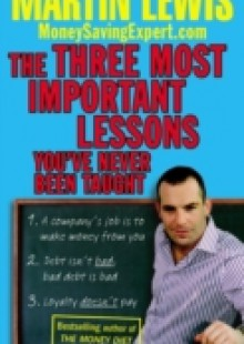 Обложка книги  - Three Most Important Lessons You've Never Been Taught