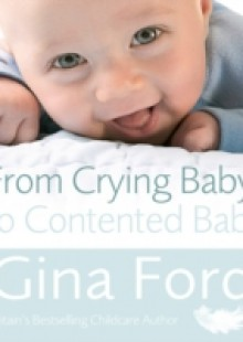 Обложка книги  - From Crying Baby to Contented Baby