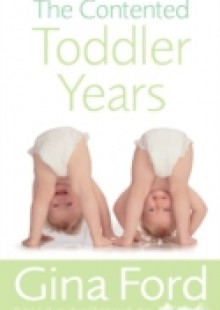 Обложка книги  - Contented Toddler Years