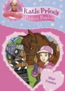 Обложка книги  - Katie Price's Perfect Ponies: Star Ponies