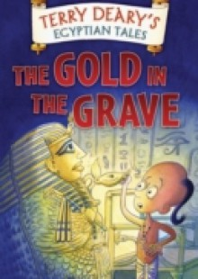 Обложка книги  - Egyptian Tales: The Gold in the Grave