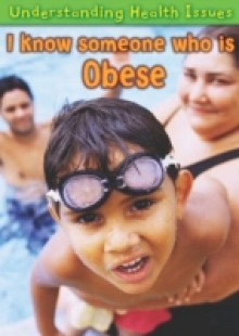Обложка книги  - I Know Someone Who Is Obese