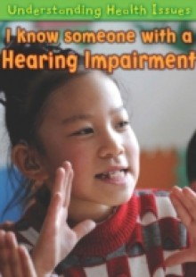 Обложка книги  - I Know Someone with a Hearing Impairment
