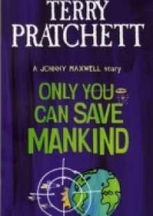Обложка книги  - Only You Can Save Mankind