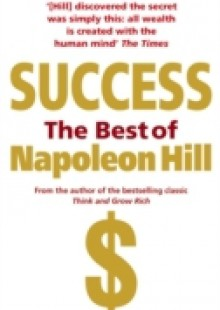 Обложка книги  - Success: The Best of Napoleon Hill