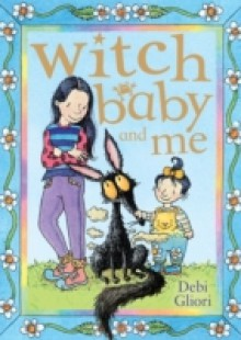 Обложка книги  - Witch Baby and Me