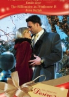 Обложка книги  - Pregnant on the Upper East Side? / The Billionaire in Penthouse B