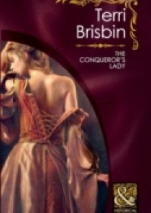 Обложка книги  - Conqueror's Lady (Mills & Boon Historical) (The Knights of Brittany, Book 2)