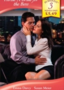 Обложка книги  - Hired: A Bride for the Boss: The Playboy Boss's Chosen Bride / The Corporate Marriage Campaign / The Boss's Urgent Proposal (Mills & Boon By Request)