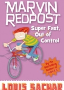 Обложка книги  - Marvin Redpost: Super Fast, Out of Control!