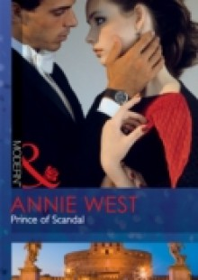Обложка книги  - Prince of Scandal (Mills & Boon Modern)