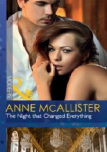 Обложка книги  - Night that Changed Everything (Mills & Boon Modern)