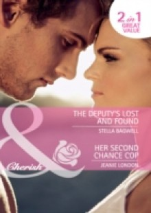Обложка книги  - Deputy's Lost and Found / Her Second Chance Cop