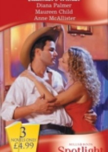 Обложка книги  - Cattleman's Woman: Cattleman's Pride / Kiss Me, Cowboy! / A Cowboy's Pursuit (Mills & Boon Spotlight)