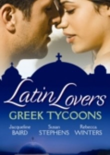 Обложка книги  - Latin Lovers: Greek Tycoons