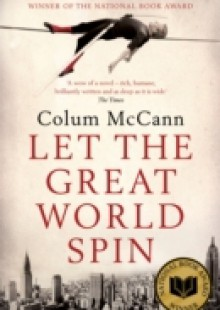 Обложка книги  - Let The Great World Spin