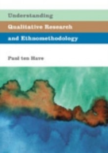 Обложка книги  - Understanding Qualitative Research and Ethnomethodology