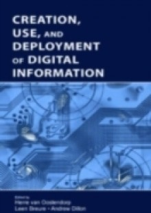 Обложка книги  - Creation, Use, and Deployment of Digital Information