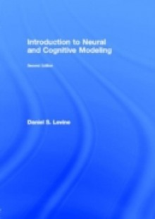 Обложка книги  - Introduction to Neural and Cognitive Modeling