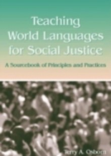 Обложка книги  - Teaching World Languages for Social Justice