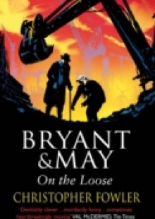 Обложка книги  - Bryant and May On The Loose