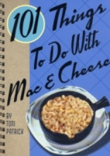 Обложка книги  - 101 Things to Do with Mac & Cheese