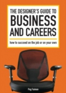 Обложка книги  - Designer's Guide to Business and Careers