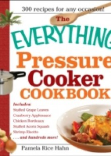 Обложка книги  - Everything Pressure Cooker Cookbook