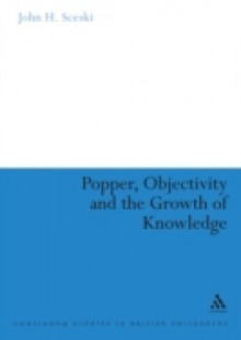 Обложка книги  - Popper, Objectivity and the Growth of Knowledge