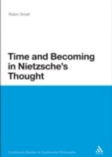 Обложка книги  - Time and Becoming in Nietzsche's Thought