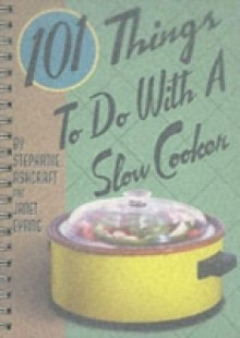 Обложка книги  - 101 Things to Do with a Slow Cooker