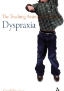 Обложка книги  - Teaching Assistant's Guide to Dyspraxia