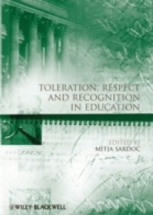 Обложка книги  - Toleration, Respect and Recognition in Education