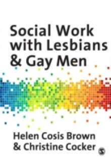 Обложка книги  - Social Work with Lesbians and Gay Men