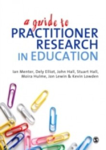 Обложка книги  - Guide to Practitioner Research in Education