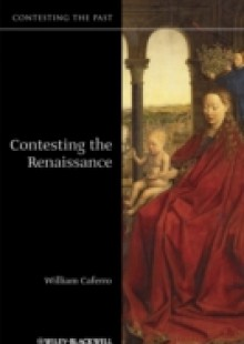 Обложка книги  - Contesting the Renaissance